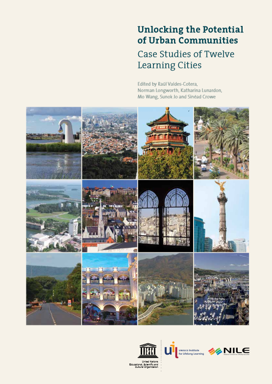 Unlocking the Potential of Urban Communities: Case Studies of Twelve Learning Cities